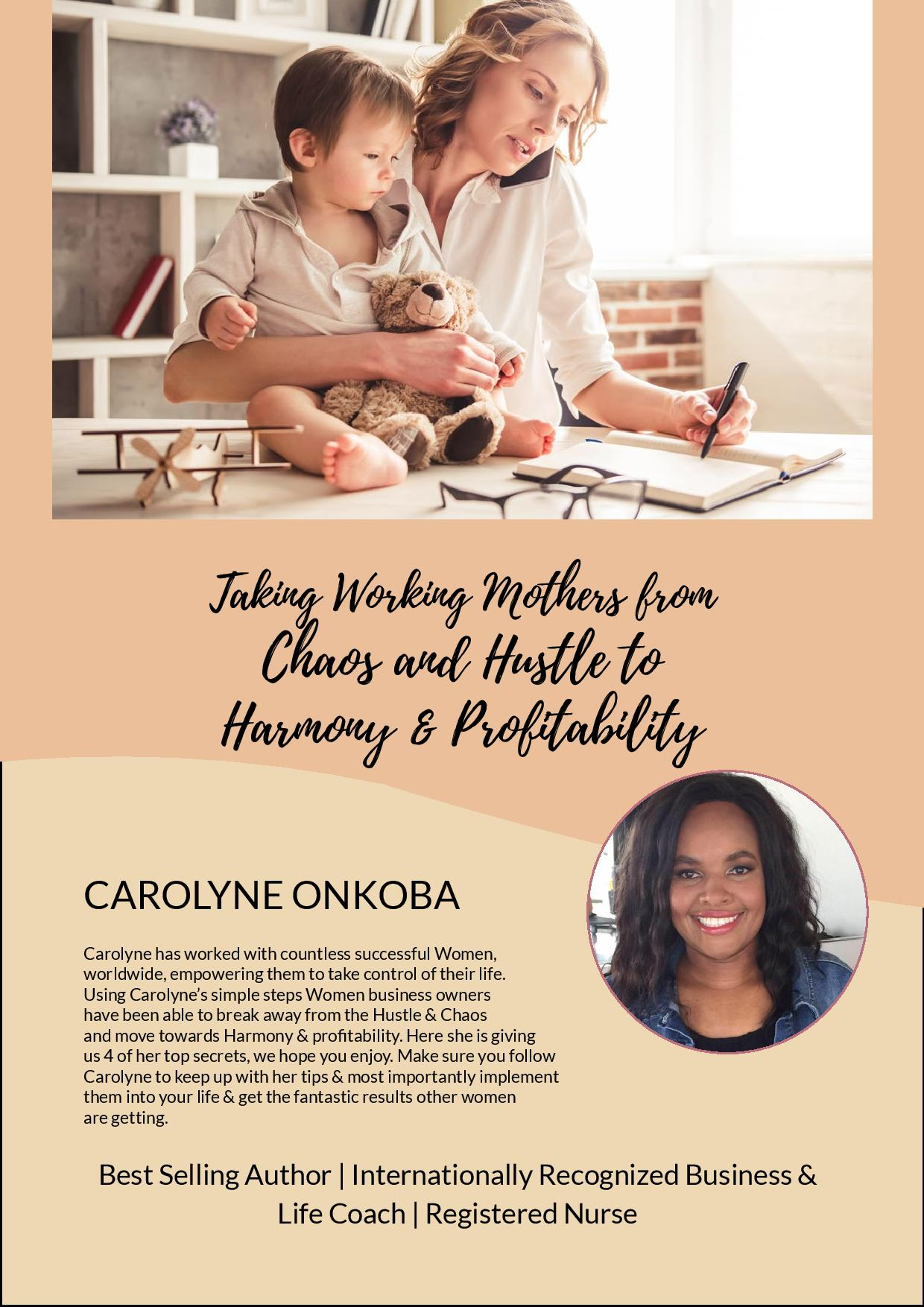 Caolyne Onkoba's Top 4 Secrets to mange home and business success